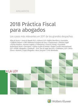 """2018 Práctica Mercantil para abogados """"Los casos más relevantes en 2017 de los grandes despachos"""""""